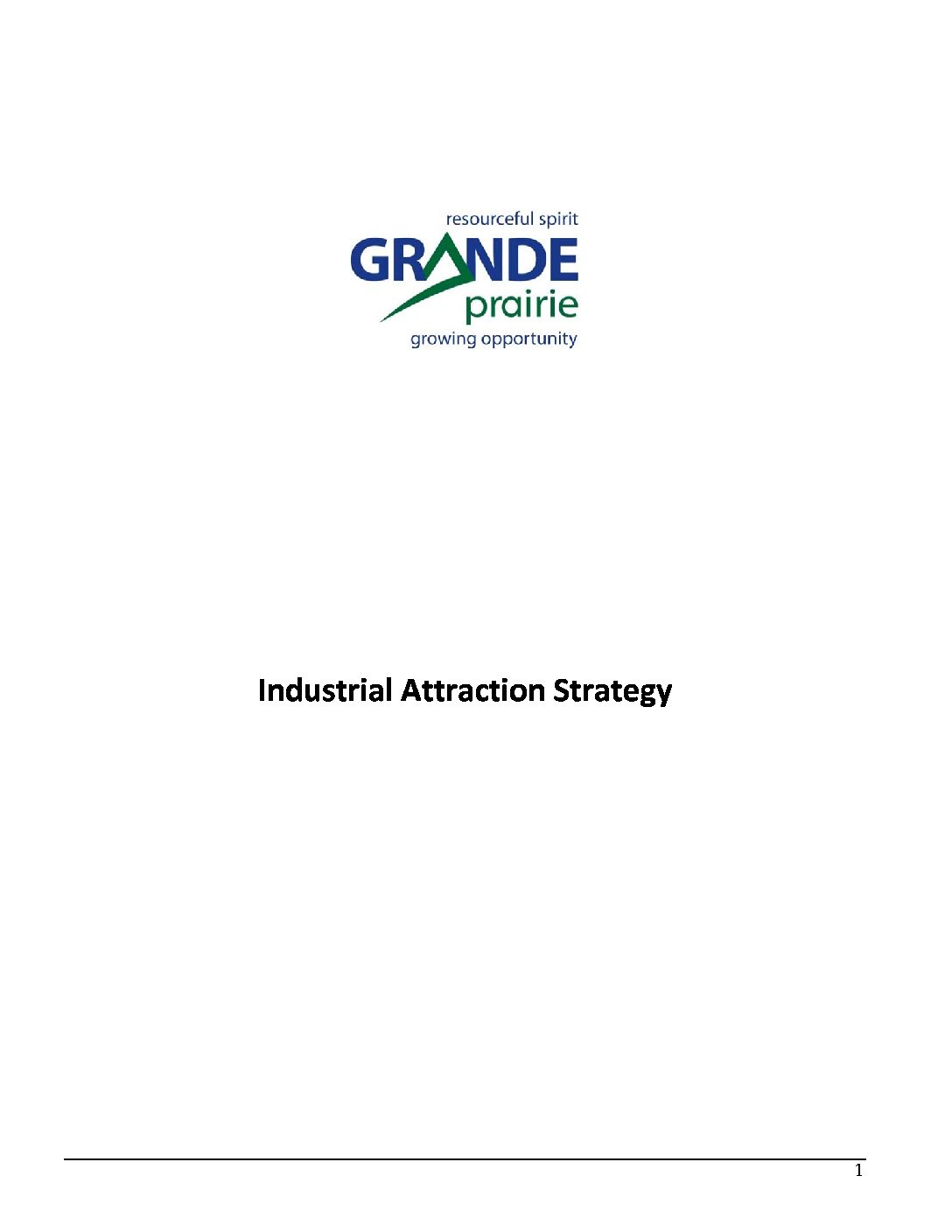 Grande Prairie – Council's Industrial Attraction Strategy