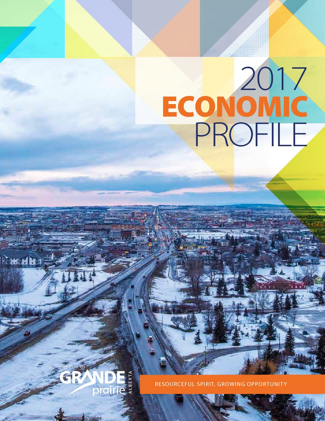 City of Grande Prairie – 2017 Economic Profile